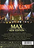 """MAX PRESENTS LIVE CONTACT 2009 """"NEW EDITION"""" [DVD]"""