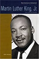 Martin Luther King, Jr: Civil Rights Leader (Black Americans of Achievement)