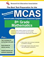 The Best Test Preparation for the Massachusetts MCAS -8th Grade Mathematics: The Best Test Prep for 8th Grade Math (Test Preps)