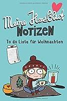Meine Herzblut Notizen To Do Liste fuer Weihnachten: Notizbuch zum ausfuellen mit To Do Liste fuer Weihnachten