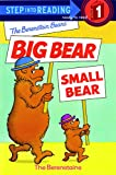 The Berenstain Bears' Big Bear, Small Bear (Step into Reading) (English Edition)