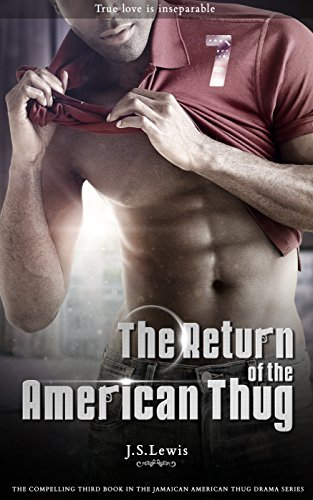 The Return of the American Thug (The Jamaican American Thug Drama Saga Book 3) (English Edition)