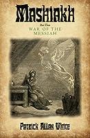 Mashiakh, War of the Messiah