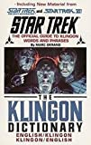 The Klingon Dictionary: The Official Guide to Klingon Words and Phrases (Star Trek)