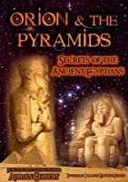 Orion and Pyramids: Secrets of Ancient Egyptians [DVD] [Import]
