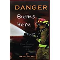 Danger Burns Here (A Pete Barrow Mystery Book 2) (English Edition)