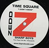 I Dont Know - Time Square 12""