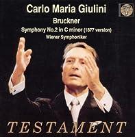 Bruckner: Symphony No. 2 (2001-10-09)