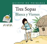 Blanca y Viernes / White and Friday (Sopa de libros)