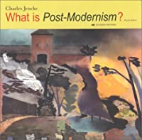 What is Post-Modernism? (What Is??)
