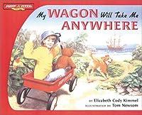 Radio Flyer/My Wagon Will Take Me Anywhere