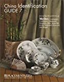 China Identification Guide 7: Meito, Celebrate, Diamond, Empress, Hira, Imperial, Jyoto, National, Princess, and Regalの写真