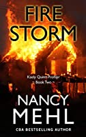 Fire Storm (Kaely Quinn Profiler: Thorndike Press Large Print Christian Mystery)