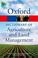 A Dictionary of Agriculture and Land Management (Oxford Quick Reference)