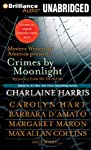 Crimes by Moonlight: Mysteries from the Dark Side Library Edition
