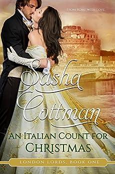 An Italian Count for Christmas (London Lords Book 1) by [Cottman, Sasha]