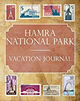 Hamra National Park Vacation Journal: Blank Lined Hamra National Park (Sweden) Travel Journal/Notebook/Diary Gift Idea for People Who Love to Travel