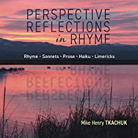 Perspective Reflections in Rhyme