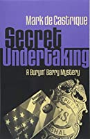 Secret Undertaking (Buryin' Barry Series)