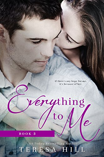 Download Everything To Me (Book 3) (English Edition) B019JS0QDE