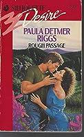 Rough Passage (Harlequin Desire)