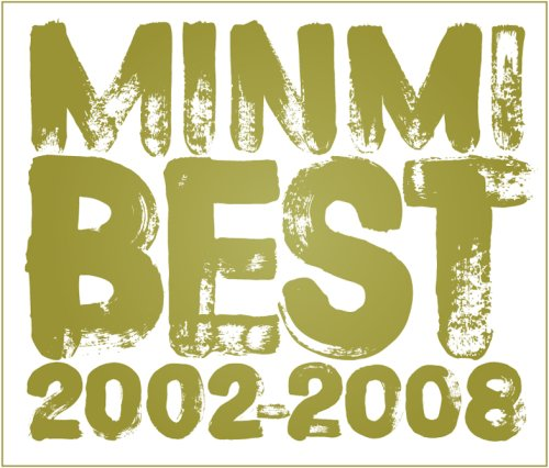 MINMI BEST 2002-2008(初回限定盤)