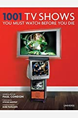 1001 TV Shows You Must Watch Before You Die by Unknown(2015-10-06) ハードカバー