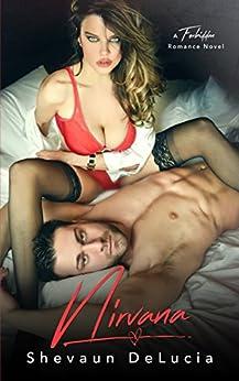 Nirvana (A Forbidden Romance Series Book 3) by [DELUCIA, SHEVAUN]