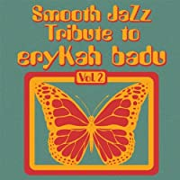 Smooth Jazz Tribute to Erykah Badu 2
