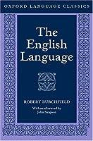 The English Language (Oxford Language Classics Series)