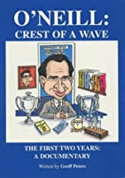O'Neill: Crest of a Wave