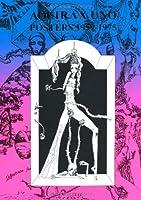 AQUIRAX UNO POSTERS 1959‐1975―宇野亜喜良60年代ポスター集 (Pーvine books)