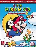 Super Mario World: Super Mario Advance 2: Prima's Official Strategy Guide (Prima's Official Strategy Guides)