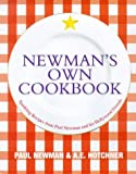 Newman's Own Cookbook: Sparkling Recipes from Paul Newman and His Hollywood Friends