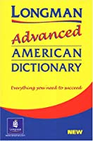 LONGMAN ADVANCED AMERICAN DIC (PAPER) (Longman Advanced American Dict)