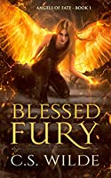 Blessed Fury: Urban Fantasy Romance (Angels of Fate)