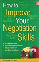How to Improve Your Negotiations Skills