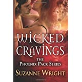 Wicked Cravings (The Phoenix Pack Book 2)