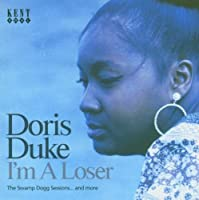 I'm a Loser: The Swamp Dogg Sessions and More by Doris Duke (2005-04-19)