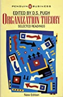 Organization Theory: Selected Readings (Business Library)
