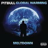 GLOBAL WARMING: MELTDOWN