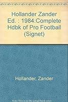 The Complete Handbook of Pro Football 1984 (Signet)