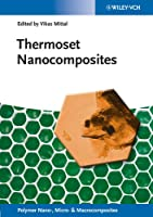 Thermoset Nanocomposites (Polymer Nano-, Micro- and Macrocomposites)
