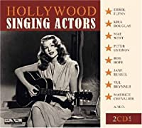 Hollywood Singing Actors