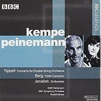 ティペット:二重弦楽合奏のための協奏曲/ベルク:ヴァイオリン協奏曲/ヤナーチェク:シンフォニエッタ(パイネマン/ケンペ)(1975, 1976)