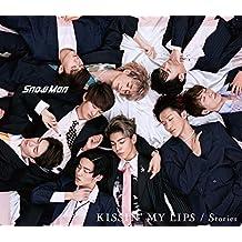 【メーカー特典あり】 KISSIN' MY LIPS/ Stories(CD+DVD)(初回盤A)(オリジナルデータシート(A)付き)