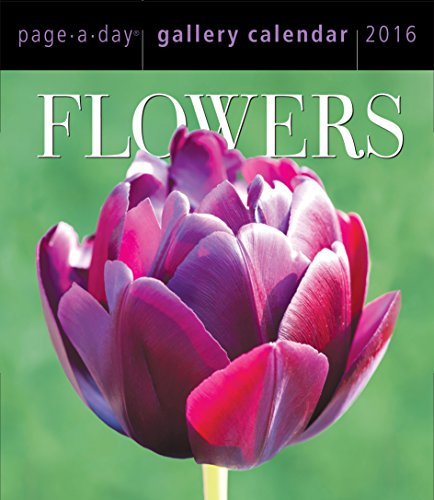 Flowers 2016 Gallery Calendar (2016 Calendar)