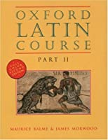 Oxford Latin Course: Part II【洋書】 [並行輸入品]