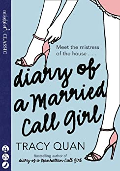 Diary of a Married Call Girl by [Quan, Tracy]