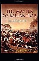 The Master of Ballantrae Illustrated